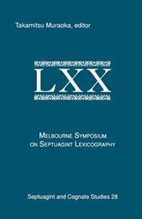 Melbourne Symposium on Septuagint and Lexicography