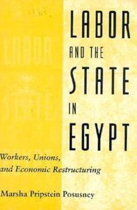 Labor and the State in Egypt