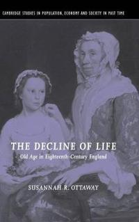 The Decline of Life