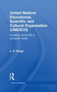 United Nations Educational, Scientific, and Cultural Organization UNESCO