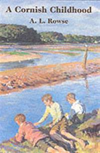 Cornish childhood - autobiography of a cornishman