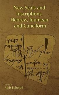 New Seals and Inscriptions, Hebrew, Idumean and Cuneiform