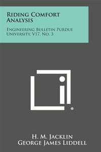 Riding Comfort Analysis: Engineering Bulletin Purdue University, V17, No. 3