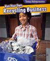 Run Your Own Recycling Business