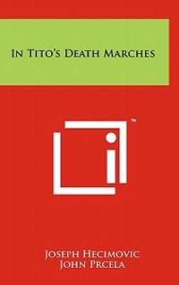 In Tito's Death Marches