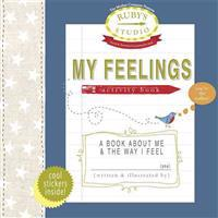 My Feelings Activity Book: A Book about Me & the Way I Feel