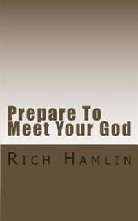 Prepare to Meet Your God: Expository Sermons on Amos