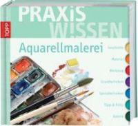 Klimmer, B: PraxisWissen Aquarellmalerei
