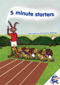 5 minute starters