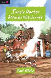 Jungle Doctor Attacks Witchcraft