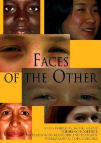 Faces of the Other