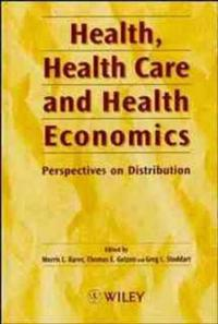 Health, Health Care and Health Economics: Perspectives on Distribution