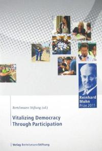 Vitalizing Democracy Through Participation