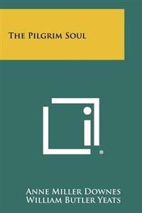 The Pilgrim Soul