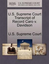 U.S. Supreme Court Transcript of Record Caro V. Davidson