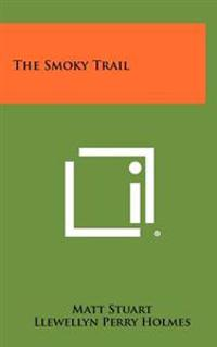 The Smoky Trail