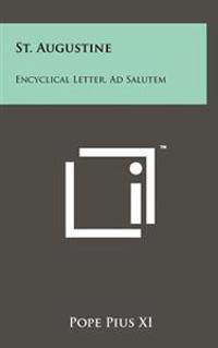 St. Augustine: Encyclical Letter, Ad Salutem