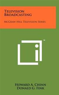 Television Broadcasting: McGraw Hill Television Series