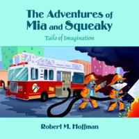 The Adventures of Mia and Squeaky
