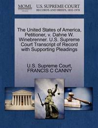 The United States of America, Petitioner, V. Dahne W. Winebrenner. U.S. Supreme Court Transcript of Record with Supporting Pleadings