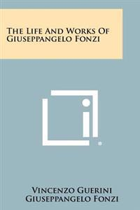 The Life and Works of Giuseppangelo Fonzi