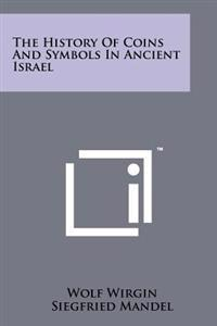 The History of Coins and Symbols in Ancient Israel