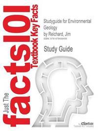 Studyguide for Environmental Geology by Reichard, Jim, ISBN 9780073046808