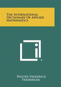The International Dictionary of Applied Mathematics