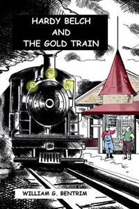 Hardy Belch and the Gold Train