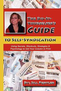 The Do-it-yourselfer's Guide to Self-syndication