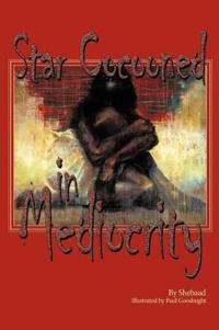 Star Cocooned in Mediocrity