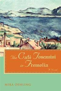 The Café Toscanini in Fremolia