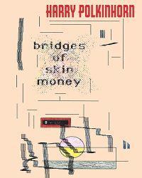 Bridges of Skin Money
