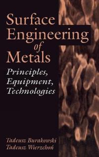 Surface Engineering of Metals