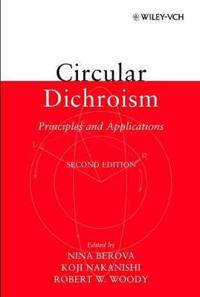 Circular Dichroism: Principles and Applications, 2nd Edition