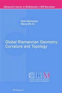 Global Riemannian Geometry