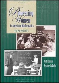 Pioneering Women in American Mathematics