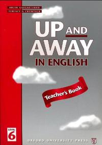 Up and Away in English: 6: Teacher's Book