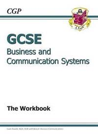 Gcse business & communication systems workbook (a*-g course)