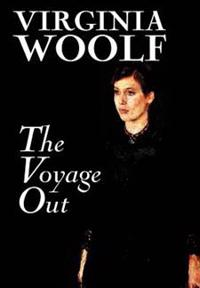 The Voyage Out by Virginia Woolf, Fiction, Classics, Literary