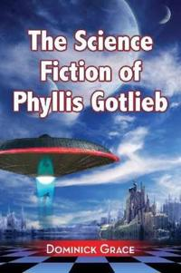 The Science Fiction of Phyllis Gotlieb