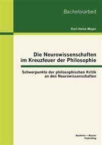 Die Neurowissenschaften Im Kreuzfeuer Der Philosophie