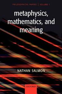 Metaphysics, Mathematics, And Meaning