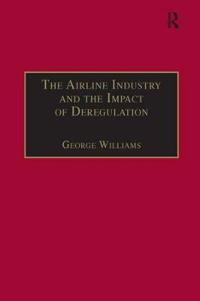 The Airline Industry and the Impact of Deregulation