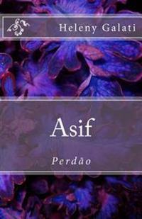 Asif: Perdao