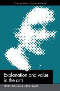 Explanation and Value in the Arts