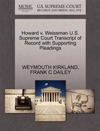 Howard V. Weissman U.S. Supreme Court Transcript of Record with Supporting Pleadings