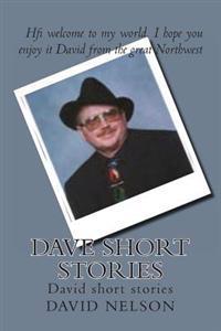 Dave Short Stories: David Short Stories