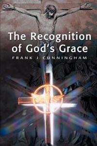 The Recognition of God's Grace