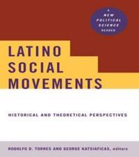 Latino Social Movements